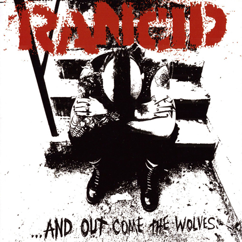 Rancid - ...And Out Come The Wolves CD