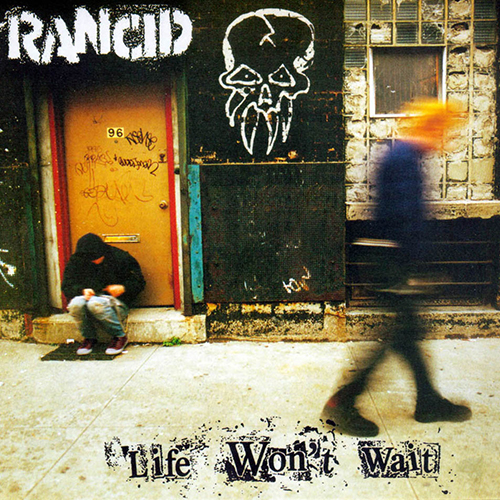 Rancid - Life Won't Wait 2xLP