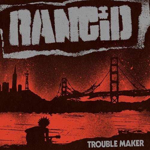 Rancid - Trouble Maker LP