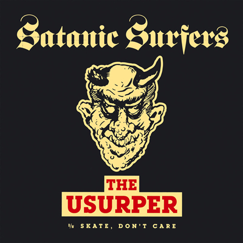 Satanic Surfers - The Usurper EP