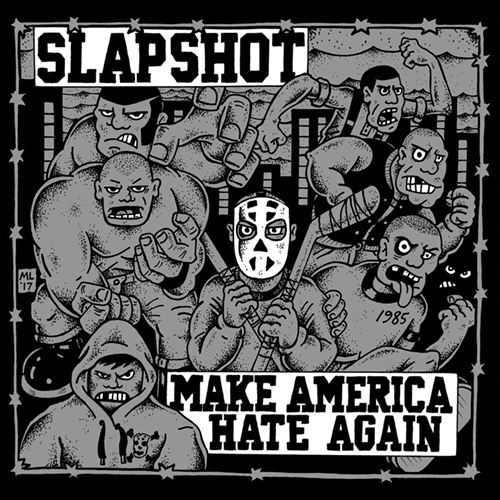 Slapshot - Make America Hate Again LP