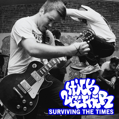 Stick Together - Surviving The Times EP