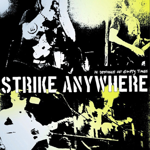Strike Anywhere - In Defiance Of Empty Times CD