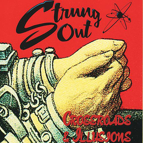 Strung Out - Crossroads & Illusions EP