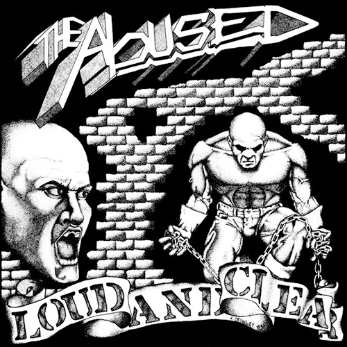 The Abused - Loud And Clear LP