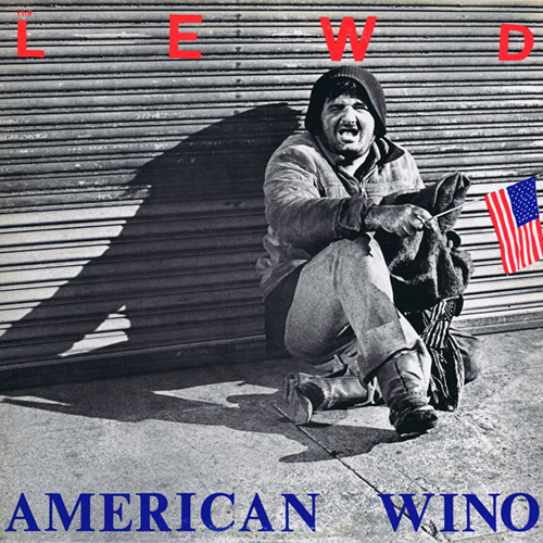 The Lewd - American Wino LP