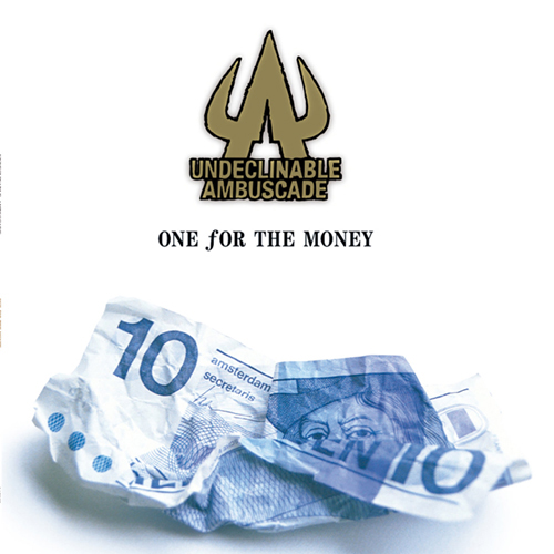 Undeclinable Ambuscade - One For The Money LP