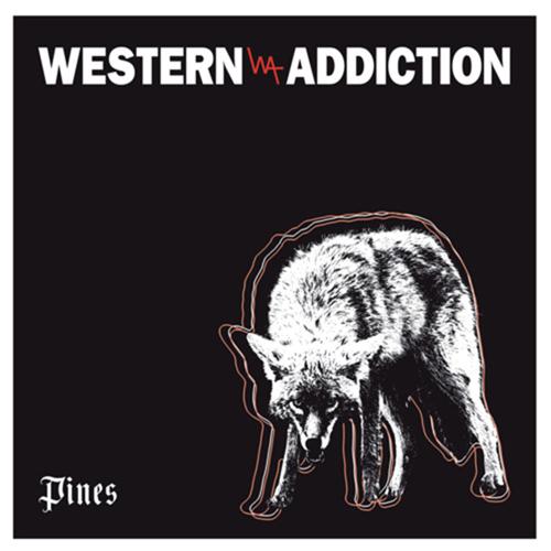Western Addiction - Pines EP