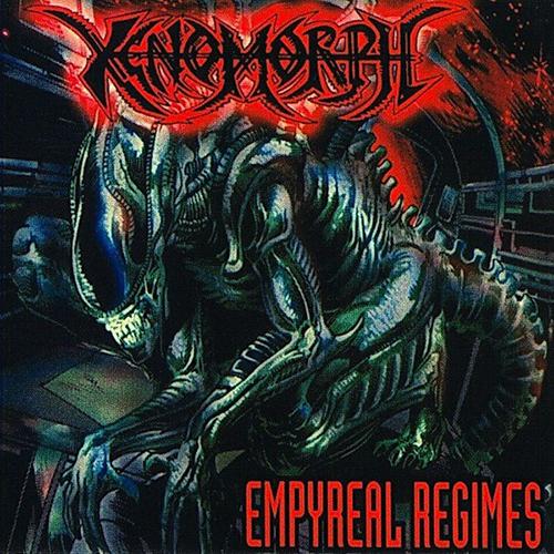 Xenomorph - Empyreal Regimes CD