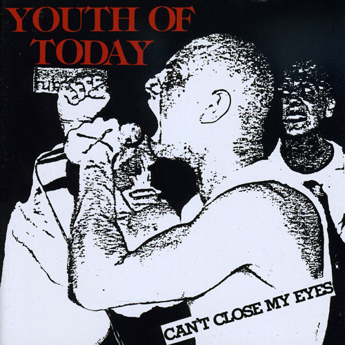 Youth Of Today - Can't Close My Eyes CD