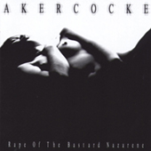 Akercocke - Rape Of The Bastard Nazarene