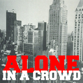 Alone In A Crowd - Self Titled