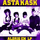 Asta Kask - Aldrig En