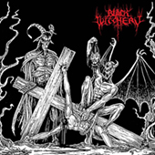 Black Witchery - Desecration Of The Holy Kingdom