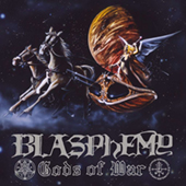 Blasphemy - Gods Of War - Blood Upon The Altar