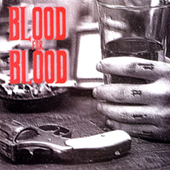 Blood For Blood -  LP
