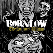 Born Low - The Hunger Within