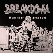 Breakdown - Runnin| Scared