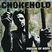 Chokehold - Prison Of Hope