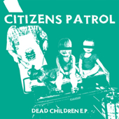 Citizens Patrol -  EP