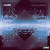 Common - The Dreamer - The Believer
