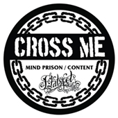 Cross Me - Mind Prison - Content