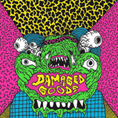 Damaged Goods - Fever