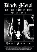 Dayal Patterson - Black Metal The Cult That Never Dies Volume 1