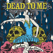 Dead To Me -  CD
