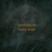Death Strike - Fuckin| Death