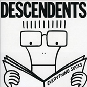 Descendents - Everything Sucks (20th anniversary edition)