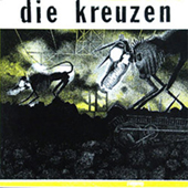 Die Kreuzen - Self Titled