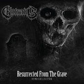 Entrails - Resurrected From The Grave (Demo Collection)