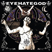 Eyehategod - Self Titled