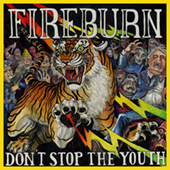 Fireburn - Don|t Stop The Youth