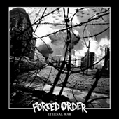 Forced Order - Eternal War