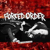 Forced Order - Retribution