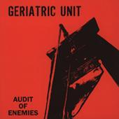 Geriatric Unit - Audit Of Enemies