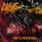 Grave - You|ll Never See