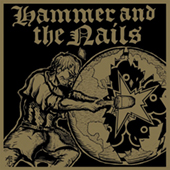 Hammer And The Nails -  LP