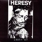 Heresy - 1985-1987