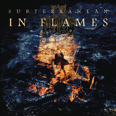 In Flames - Subterranean (2014 re-issue)
