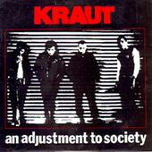 Kraut - An Adjustment To Society