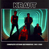 Kraut - Complete Studio Recordings 81-86