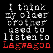 Lagwagon - I Think My Older Brother Used To Listen To...