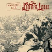 Lion|s Law - Watch |Em Die