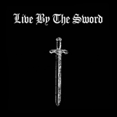 Live By The Sword - LBTS