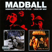 Madball - Demonstrating My Style - Look My Way