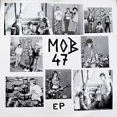 Mob 47 - Self Titled