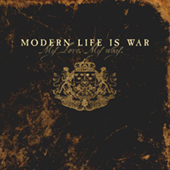 Modern Life Is War - My Love. My Way